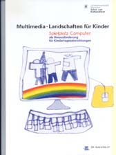 Multimedia-Landschaften f�r Kinder
